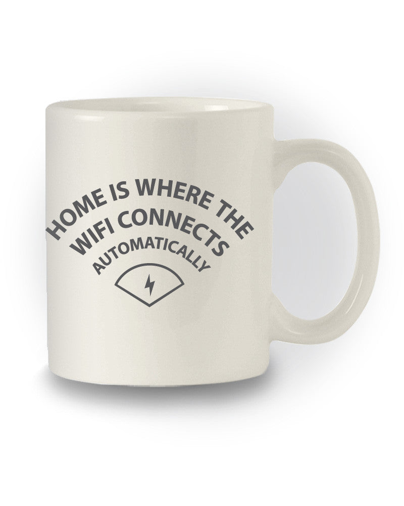 Nerdy 'Home Is Where The Wifi Connects' Funny Mug