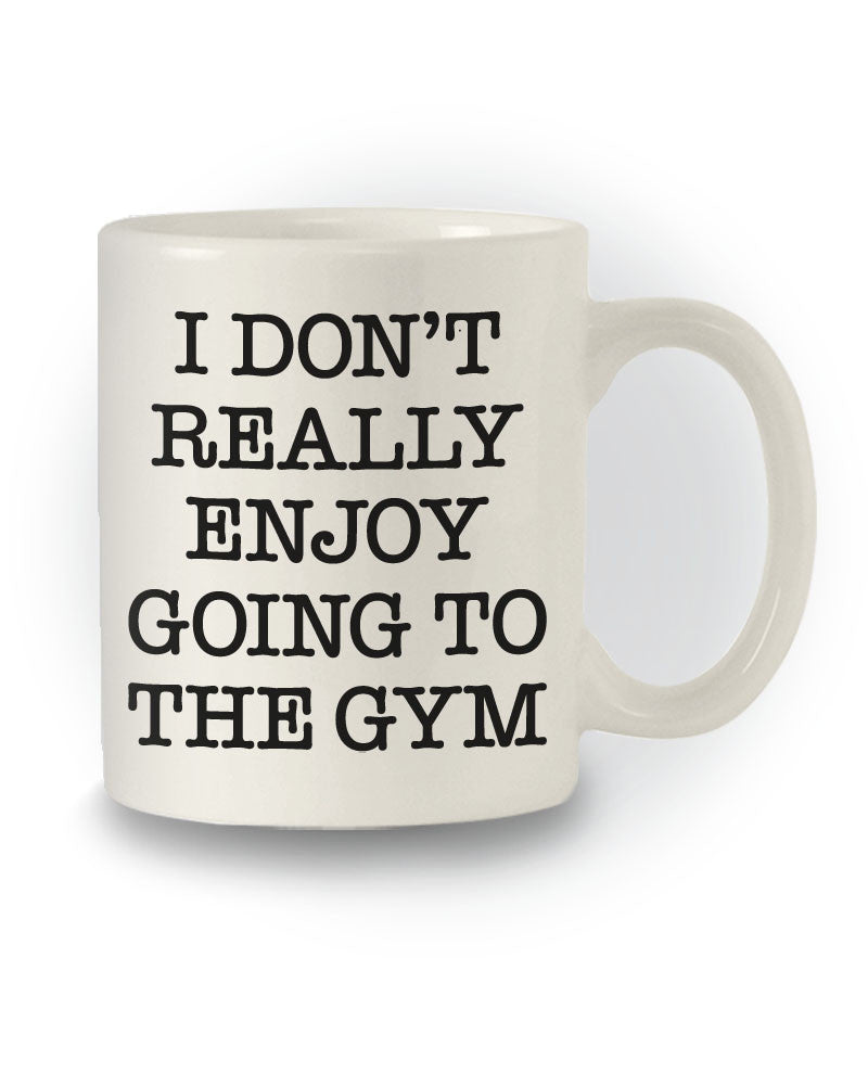 Honest 'I Don't Really Enjoy Going To The Gym' Workout Mug