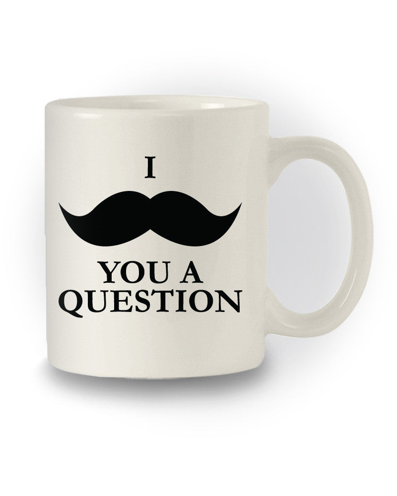 Great Gift 'I Mustashe You A Question' Humour Mug