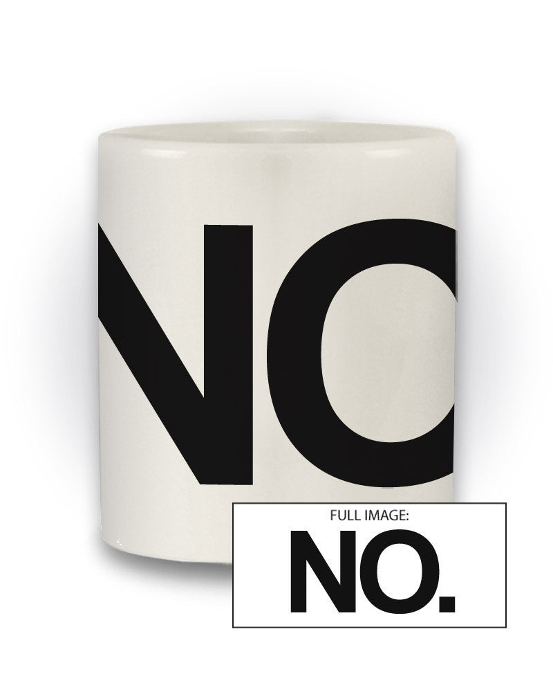 Sarcastic 'No.' I.T Crowd Inspired Mug