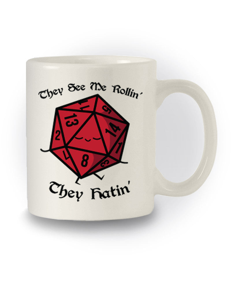 Nerdy D&D Inspired 'They See Me Rollin, They Hatin' Mug