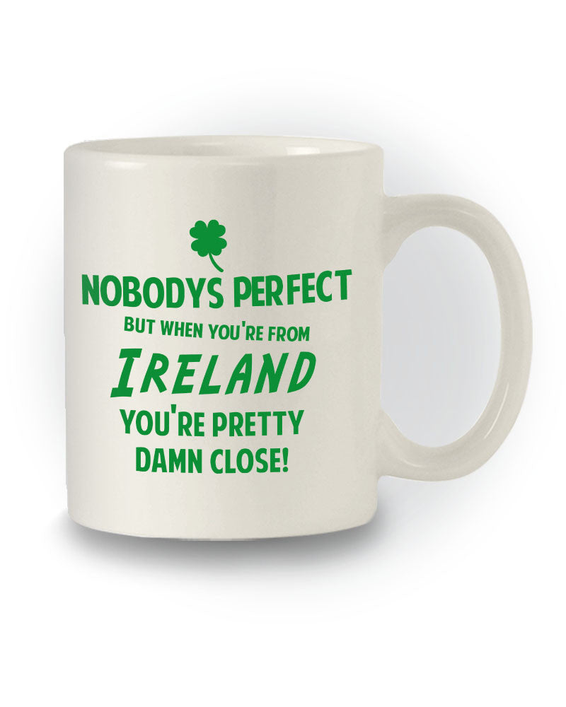 When You're From Ireland' Great Gift Mug