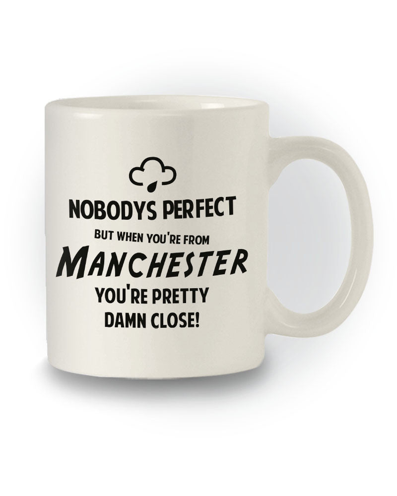When You're From Manchester' Great Gift Mug