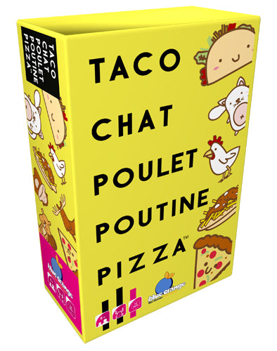 Taco, Chat, Poulet, Poutine, Pizza
