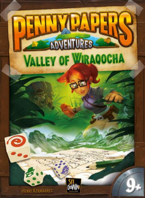 Penny Papers Adventures La Vallée de Wiraqocha