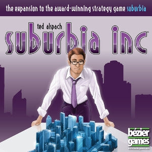 Suburbia Inc Expansion