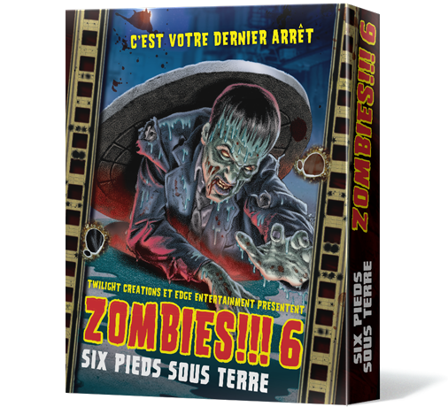 Zombies Six Pieds sous Terre Extension 6
