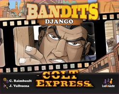 Colt Express Bandit: Django Extension