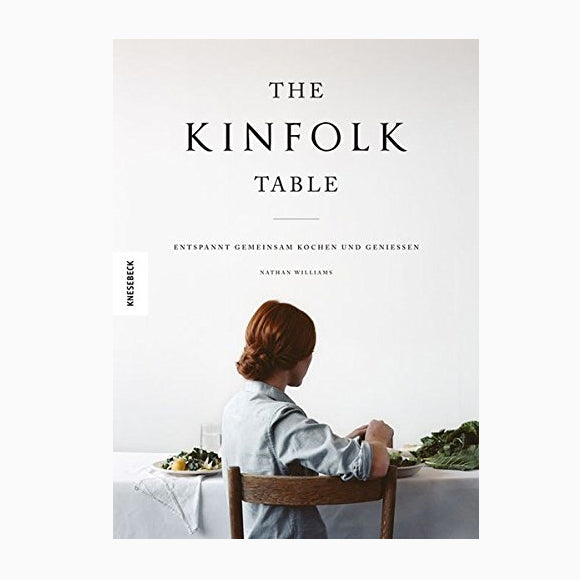 Kochbuch - The Kinfolk Table