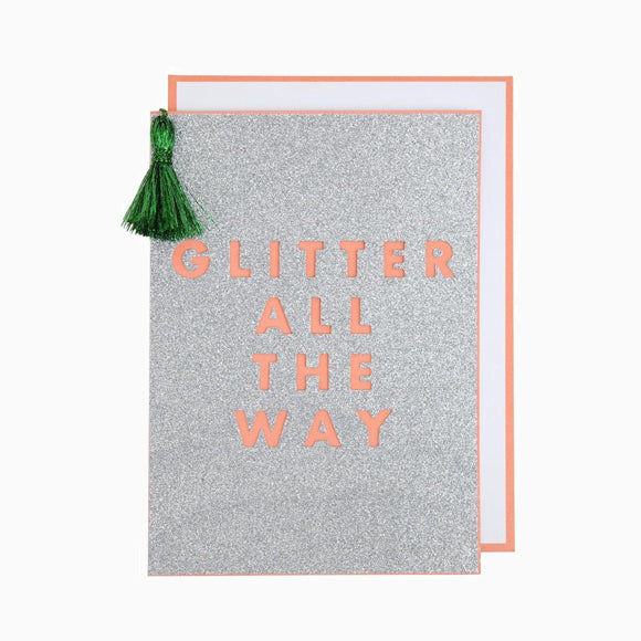 Grußkarte - Glitter All The Way Card