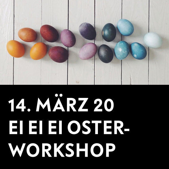 Workshop - Ei Ei Ei 2 14. März 2020