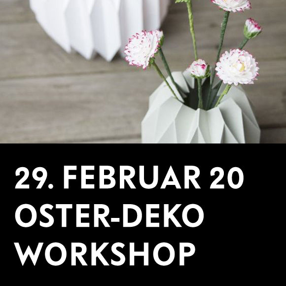 Workshop - Oster-Deko Papier 29. Feb. 2020