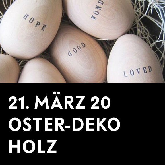 Workshop - Oster-Deko Holz 21. März 2020