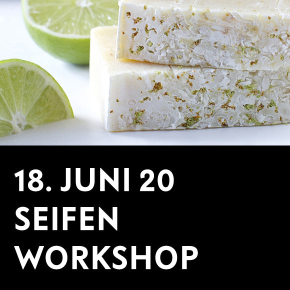Workshop - Seifenwerkstatt 18. Juni 2020