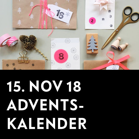Workshop - Adventskalender 15. Nov. 2018