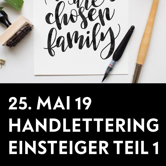 Workshop - Handlettering Einsteiger TEIL 1  25. Mai 2019