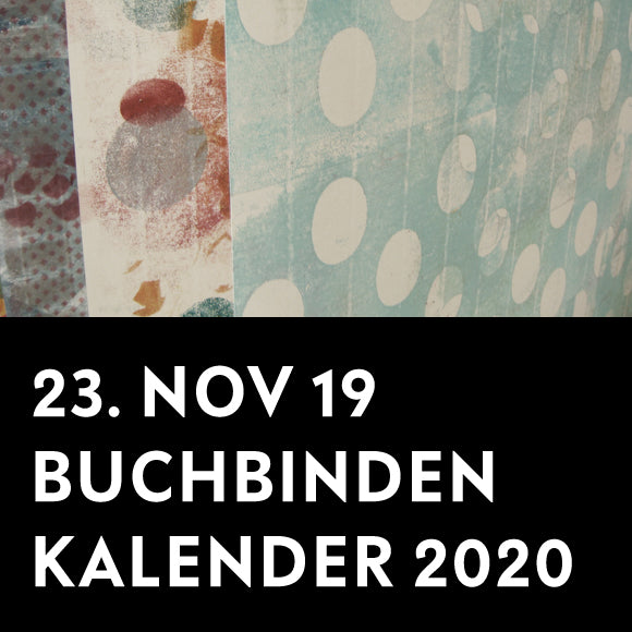 Workshop - Buchbinden Kalender 23. November 2019