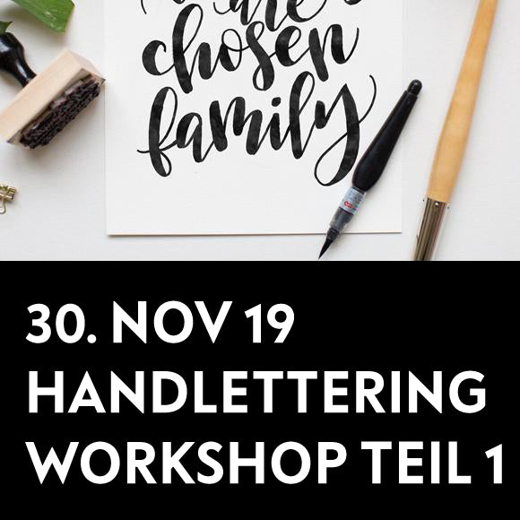Workshop - Handlettering Einsteiger TEIL 1  30. November 2019