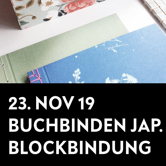 Workshop - Buchbinden Japanische Blockbindung 23. November 2019