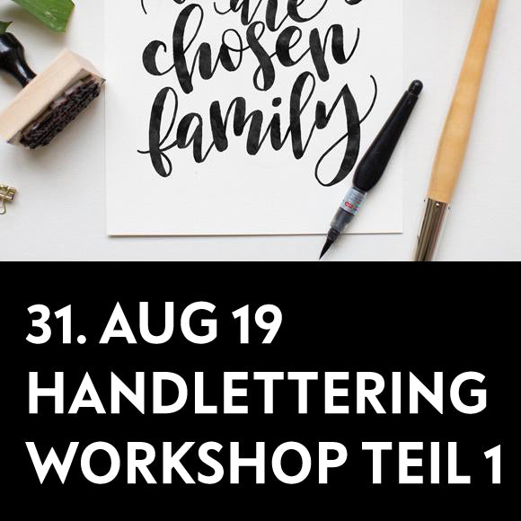 Workshop - Handlettering Einsteiger TEIL 1 31. August 2019