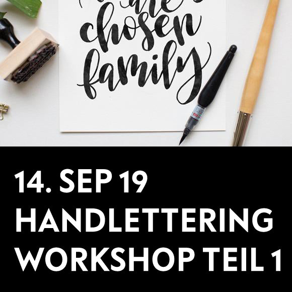 Workshop - Handlettering Einsteiger TEIL 1  14. September 2019
