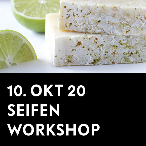 Workshop - Seifenwerkstatt 10. Oktober 2020