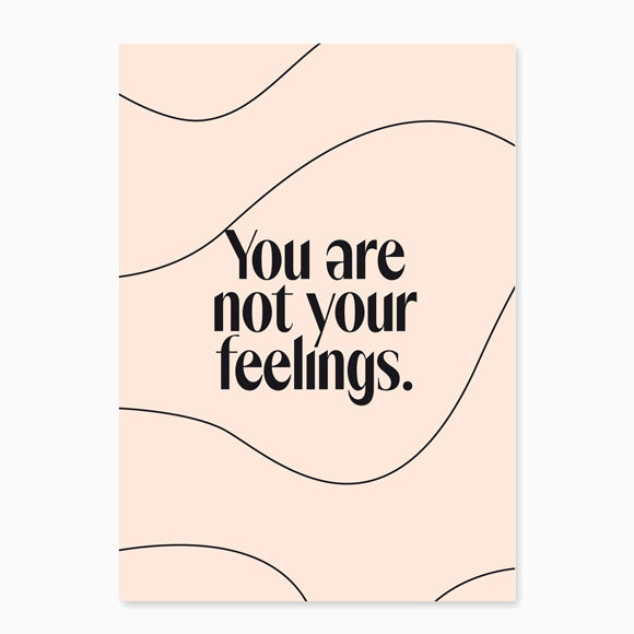 Postkarte - You are not your feelings
