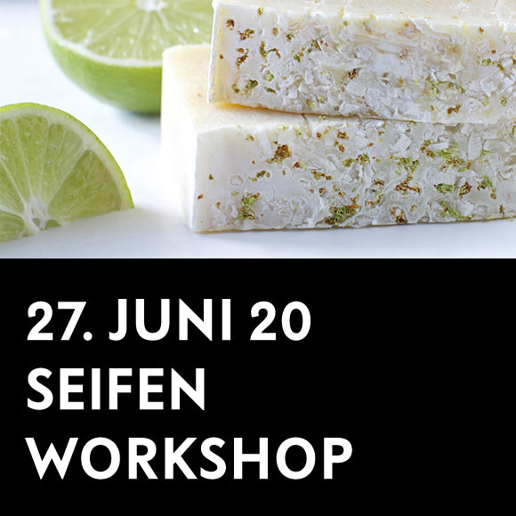 Workshop - Seifenwerkstatt 27. Juni 2020