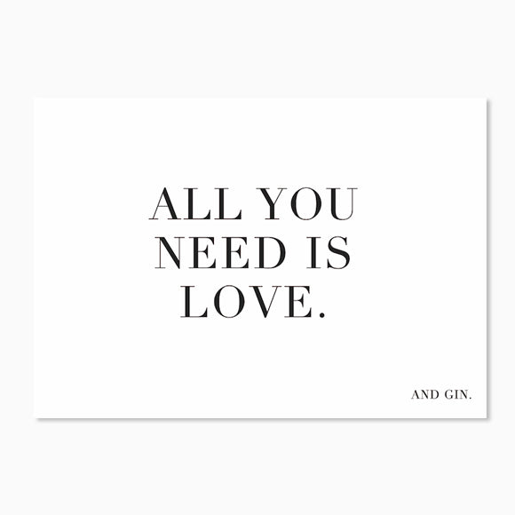 Postkarte - All you need is love... and Gin