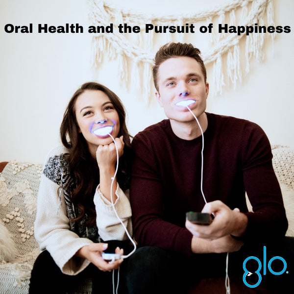Oral Health and the Pursuit of Happiness