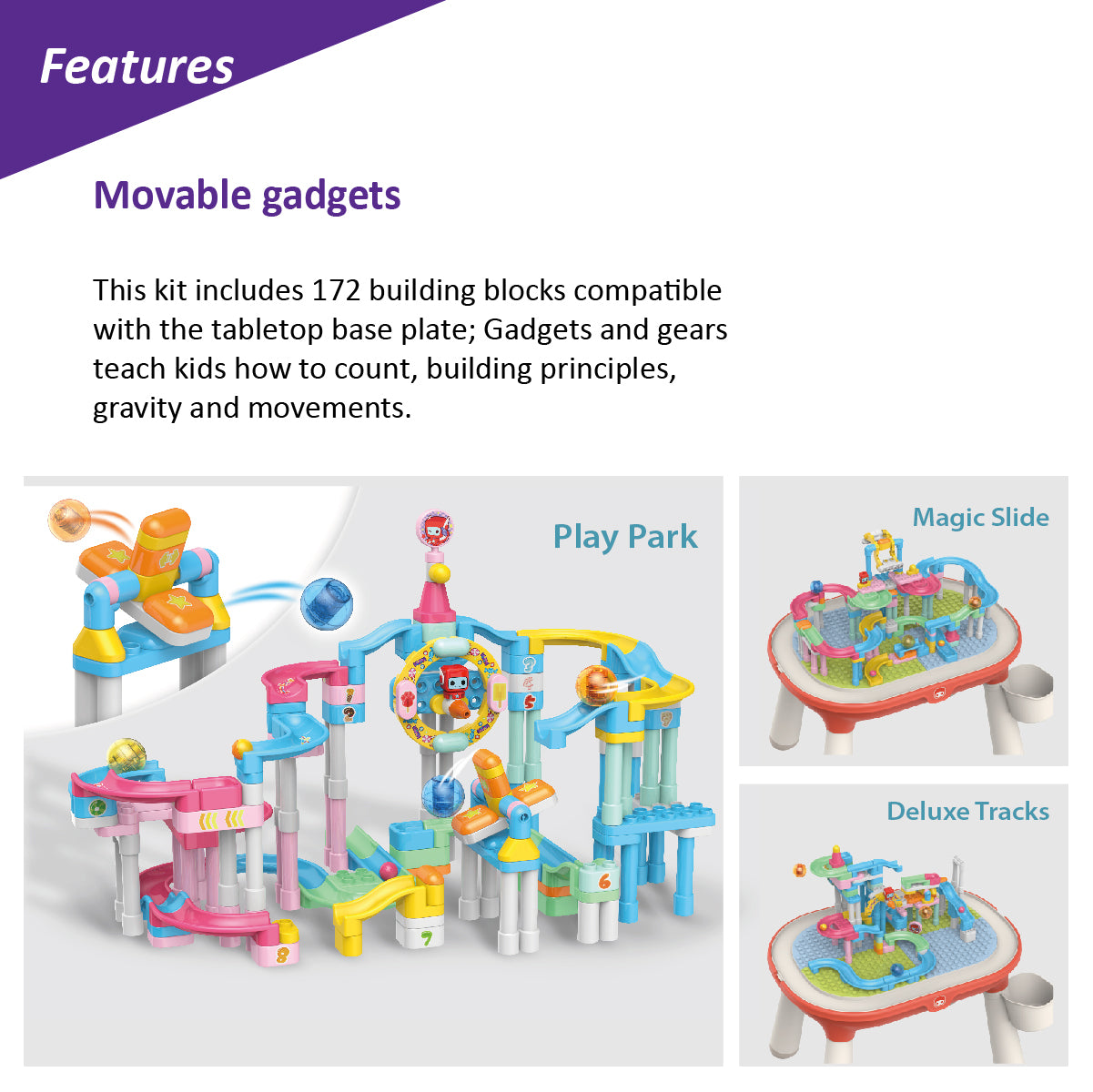Movable gadgets & gears (This kit includes 172 building blocks compatible with the tabletop base plate; Gadgets and gears teach kids how to count, building principles, gravity and movements.)