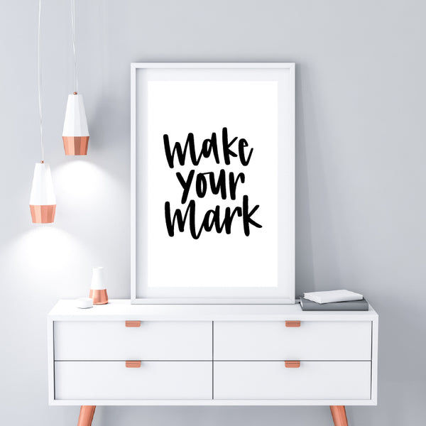 Make Your Mark // Digital Download