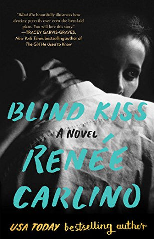 Blind Kiss by Renee Carlino. A woman embraces a man who's back is to us, the image is in black and white. The woman has a sad expression.