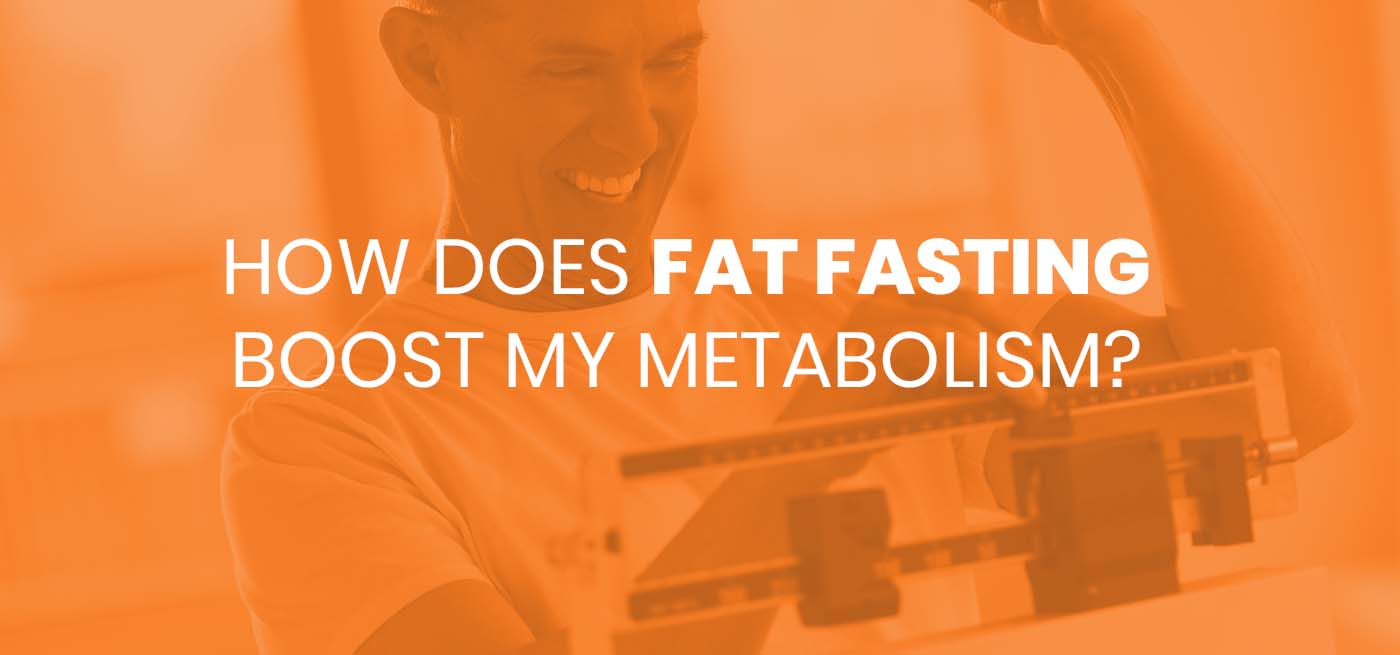 how does fat fasting boost my metabolism