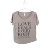 Love Heals Every Body Tee (Grey)