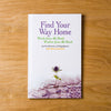 Find Your Way Home by the Women of Thistle Farms with Becca Stevens