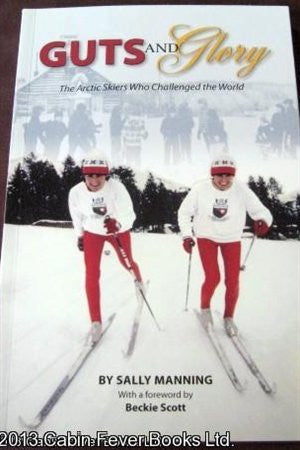 Guts Glory Artic Skiers Who Challenged World