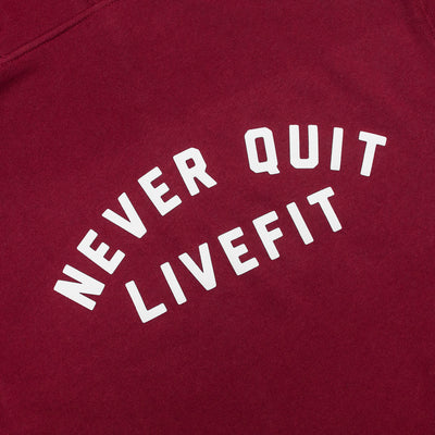Live Fit Apparel Never Quit Hoodie- Cardinal - LVFT