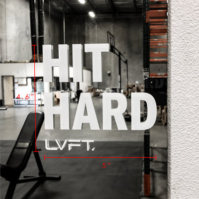 Live Fit Apparel Hit Hard Decal - LVFT