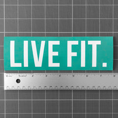 "Live Fit. 8""  Sticker - Teal"