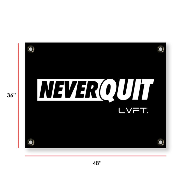 Never Quit Banner
