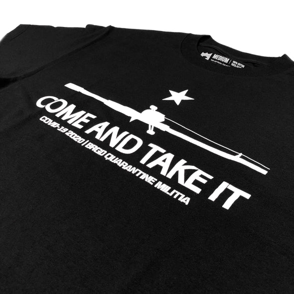 COME AND TAKE IT TEE - BLACK