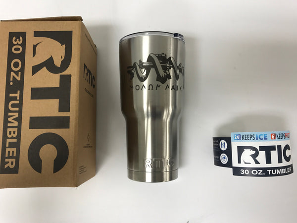 Stainless 30 OZ Rtic engraved Molon Labe