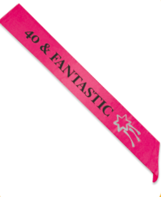 "Hot Pink ""40 & Fantastic"" Sash - nyea's Party Store"