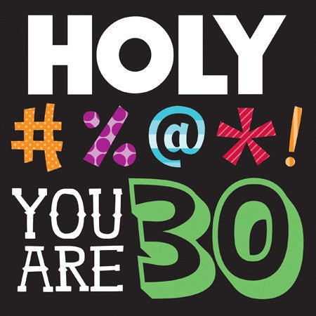 "Holy Bleep ""YOU ARE 30"" Lunch Napkins - nyea's Party Store"