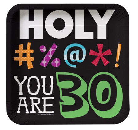 "Holy Bleep ""YOU ARE 30"" Square Lunch Plates - nyea's Party Store"