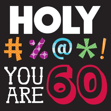 "Holy Bleep ""You Are 60"" Lunch Napkins - nyea's Party Store"