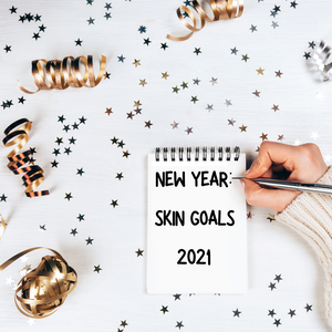 6 NEW YEAR RESOLUTIONS TO MAKE FOR YOUR SKIN IN 2021