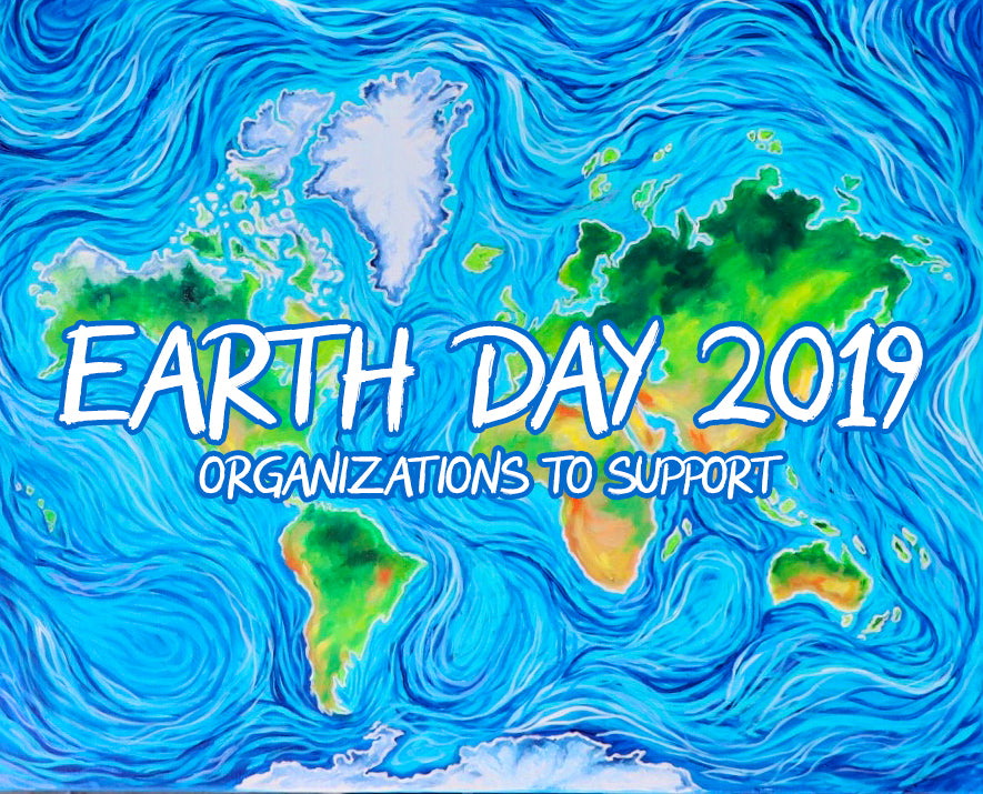 Earth Day 2019: Favorite Missions to Support!