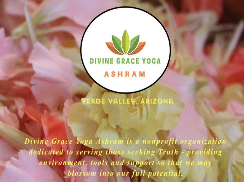 Divine Grace Ashram now serving the Verde Valley & beyond